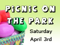 Picnic on the Park - Kingwood Community Event and Easter Egg Hunt